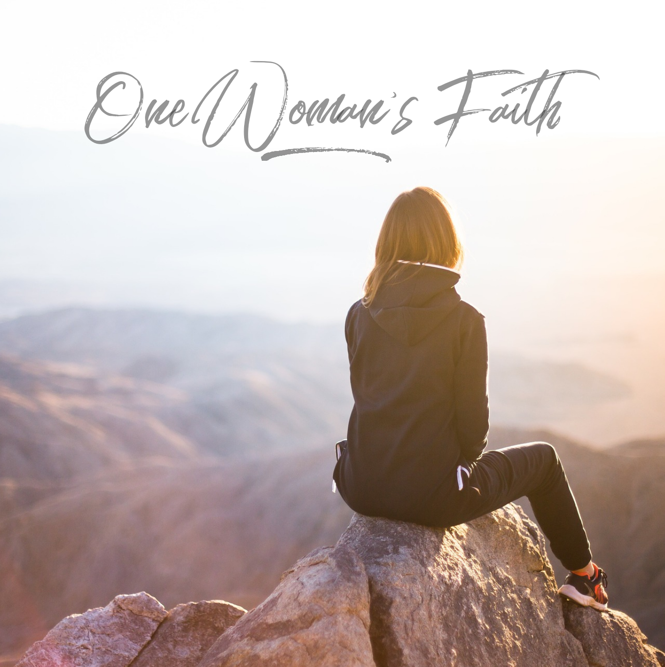 One Woman's Faith